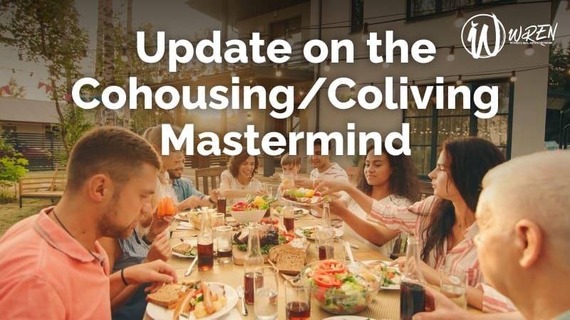 Update on Cohousing Mastermind